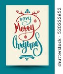 very merry christmas happy new... | Shutterstock .eps vector #520332652