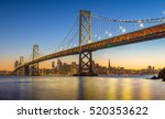 Stock photo classic panoramic view of famous oakland bay bridge with the skyline of san francisco in the 520353622