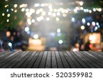 image of wood table and blurred ... | Shutterstock . vector #520359982