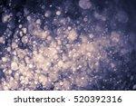 abstract bokeh background   Shutterstock . vector #520392316