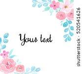 watercolor flower background....   Shutterstock . vector #520541626