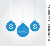 merry christmas blue balls... | Shutterstock .eps vector #520580452