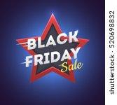black friday sale banner. black ... | Shutterstock .eps vector #520698832