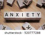 anxiety word written in wooden... | Shutterstock . vector #520777288