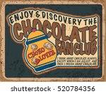 vintage chocolate label. grunge ... | Shutterstock .eps vector #520784356