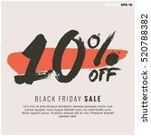 10  off black friday sale ... | Shutterstock .eps vector #520788382