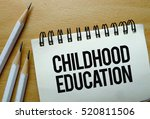 childhood education text... | Shutterstock . vector #520811506
