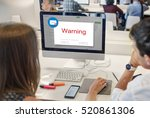 e mail popup warning window... | Shutterstock . vector #520861306