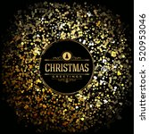 christmas greeting card   gold... | Shutterstock .eps vector #520953046