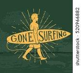 gone surfing label. hand drawn... | Shutterstock .eps vector #520966882