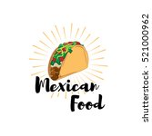 taco traditional mexican food . ... | Shutterstock .eps vector #521000962