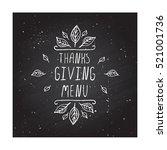 handdrawn thanksgiving label... | Shutterstock .eps vector #521001736