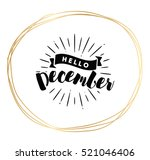 hello december. inspirational... | Shutterstock .eps vector #521046406