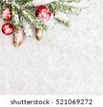 christmas decoration. branch... | Shutterstock . vector #521069272