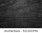 wood black background texture... | Shutterstock . vector #521101996