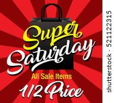 super saturday sale background | Shutterstock .eps vector #521122315