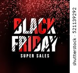 black friday sale typographic... | Shutterstock .eps vector #521139292
