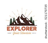 outdoor explorer badge. retro... | Shutterstock .eps vector #521170735