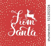 from santa. christmas and new... | Shutterstock .eps vector #521202226