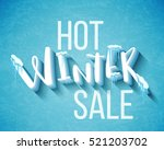 hot winter sale banner  vector... | Shutterstock .eps vector #521203702