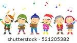 happy kids singing christmas... | Shutterstock .eps vector #521205382