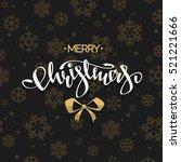 merry christmas   beautyful... | Shutterstock .eps vector #521221666