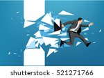 businessman breaking through... | Shutterstock .eps vector #521271766