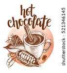 Hot Chocolate In A Cup With...