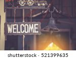 Grunge Metal Welcome Sign...