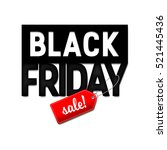 black friday sale design... | Shutterstock .eps vector #521445436
