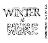 winter is here  vector... | Shutterstock .eps vector #521454166