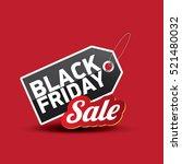 vector black friday sales tag... | Shutterstock .eps vector #521480032