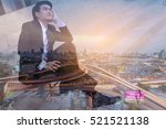 double exposure of business... | Shutterstock . vector #521521138