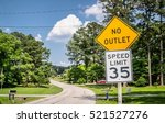 Speed Limit And No Outlet Sign...