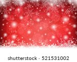 christmas background with snow... | Shutterstock .eps vector #521531002