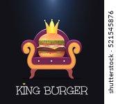 king burger.vector burger on... | Shutterstock .eps vector #521545876