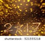 happy new years 2017 fireworks... | Shutterstock . vector #521555218