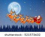 santa claus rides reindeer... | Shutterstock . vector #521573632