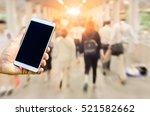 man hand holding smart phone...   Shutterstock . vector #521582662