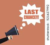 last chance. hand holding... | Shutterstock .eps vector #521627992