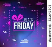 abstract vector black friday...   Shutterstock .eps vector #521643505