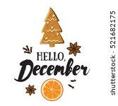 hello  december. holiday... | Shutterstock .eps vector #521682175