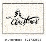 traditional christmas... | Shutterstock .eps vector #521733538