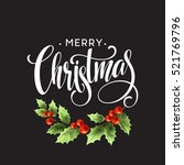 merry christmas lettering with... | Shutterstock .eps vector #521769796