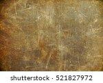 scratched background  vintage...   Shutterstock . vector #521827972