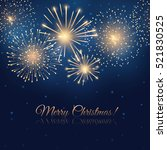 vector holiday golden fireworks ... | Shutterstock .eps vector #521830525