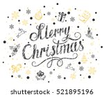 merry christmas with snowflakes ... | Shutterstock . vector #521895196