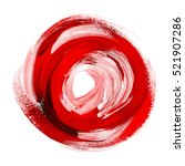 oil paint abstract red round...   Shutterstock . vector #521907286