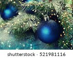 christmas ball on the branches... | Shutterstock . vector #521981116