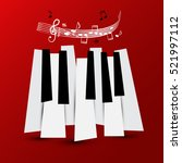 music symbol. vector piano keys ... | Shutterstock .eps vector #521997112